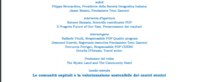 Festival della Sostenibilità – Future of Our Past (FOP) Un progetto di sostenibilità per mettere in rete le Comunità ospitali dei Centri Storici del Mediterraneo