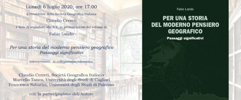 """Presentazione del volume """"Per una storia del moderno pensiero geografico"""""""