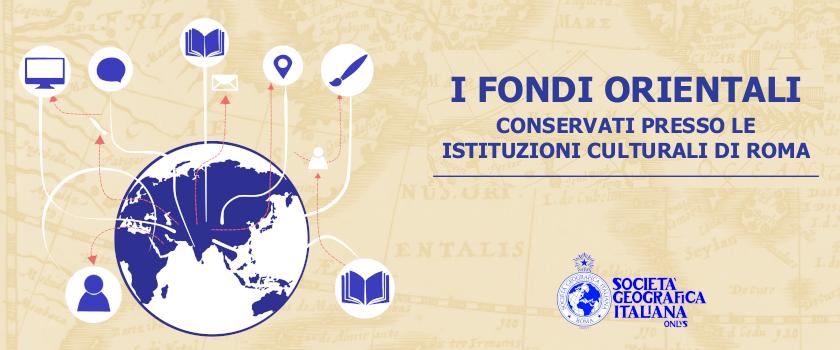 I Fondi orientali conservati presso le Istituzioni culturali di Roma