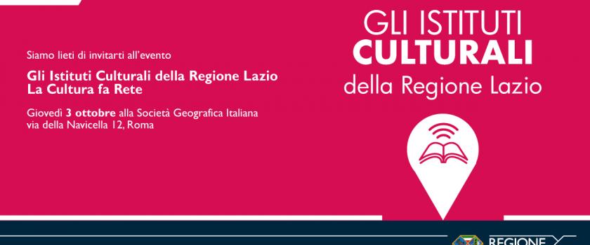 Gli Istituti culturali della Regione Lazio