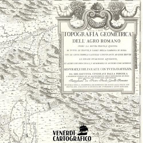 Venerdì Cartografico –  La realizzazione del catasto nello Stato Pontificio
