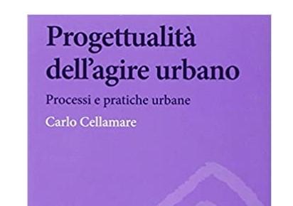 Leg.Geo –  Progettualità dell'agire urbano di Carlo Cellamare