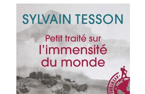 Leg.Geo – PETIT TRAITÉ SUR L'IMMENSITÉ DU MONDE di Sylvan Tesson