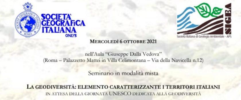 """MERCOLEDI' 6 OTTOBRE 2021 – ORE 9.30 """"LA GEODIVERSITA': ELEMENTO CARATTERIZZANTE I TERRITORI ITALIANI"""""""
