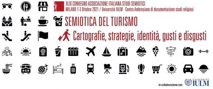 XLIX Convegno Associazione Italiana Studi Semiotici – Milano 1-3 ottobre