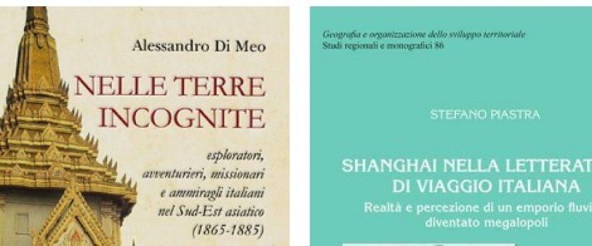 """GIOVEDI' 28 OTTOBRE 2021 – ORE 16.00 – PRESENTAZIONE DEI VOLUMI """"NELLE TERRE INCOGNITE"""" DI A. DI MEO E """"SHANGAI NELLA LETTERATURA DI VIAGGIO ITALIANA"""" DI S. PIASTRA"""